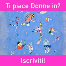 Iscriviti a Donne in!